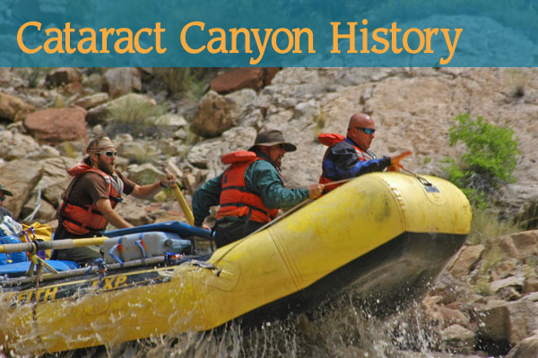 Cataract Canyon History